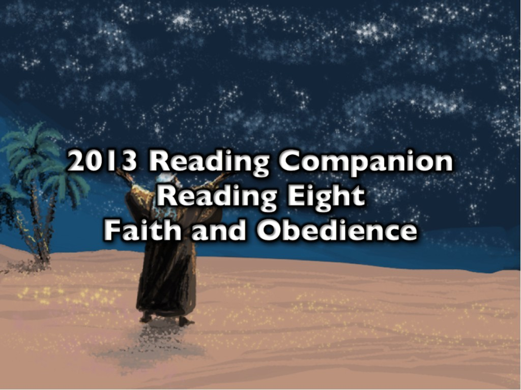 2013 Reading Companion – Reading Eight – Faith and Obedience