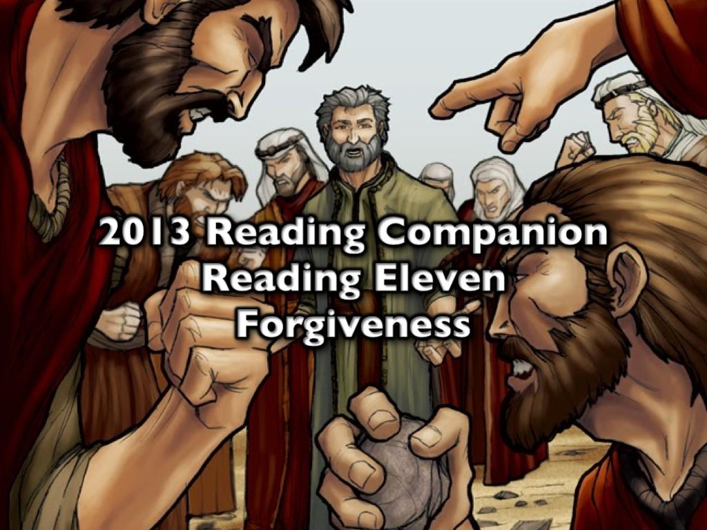 2013 Reading Companion – Reading Eleven – Forgiveness