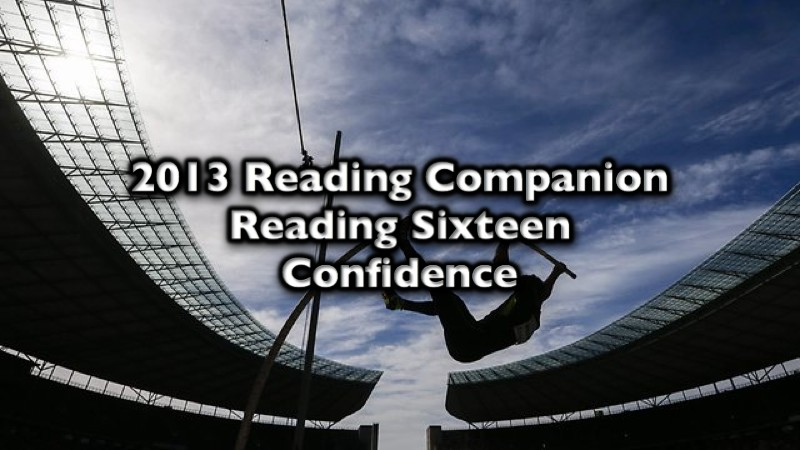 2013 Reading Companion – Reading Sixteen – Confidence