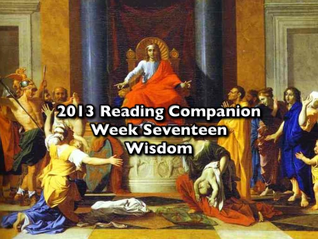 2013 Reading Companion – Week Seventeen – Wisdom