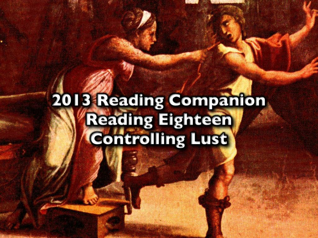 2013 Reading Companion – Reading Eighteen – Controlling Lust