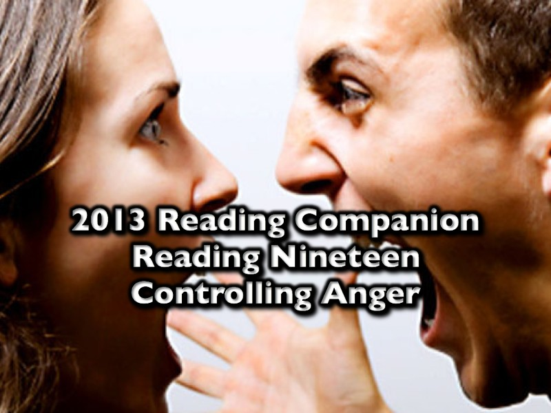 2013 Reading Companion – Reading Nineteen – Controlling Anger
