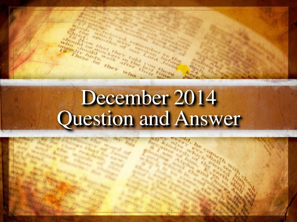 December 2014 Question and Answer