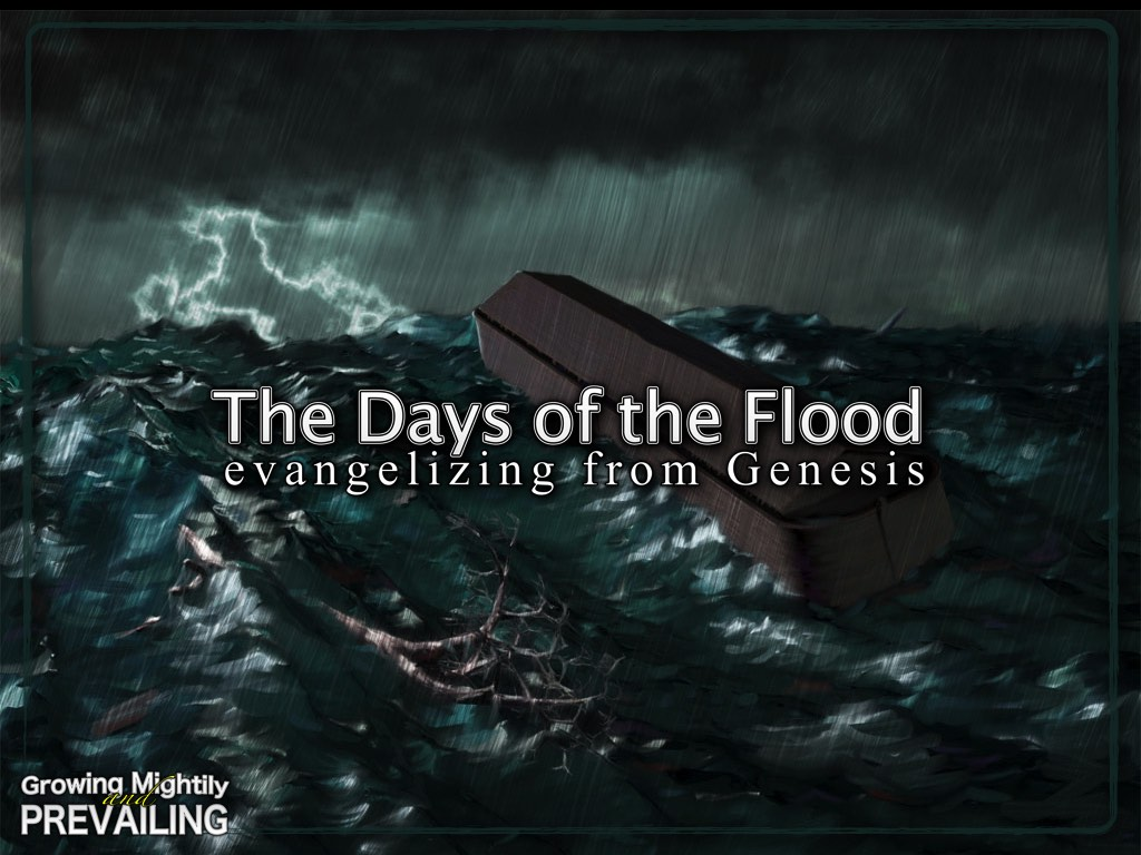 The Days of the Flood