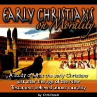 Early Christians On Morality