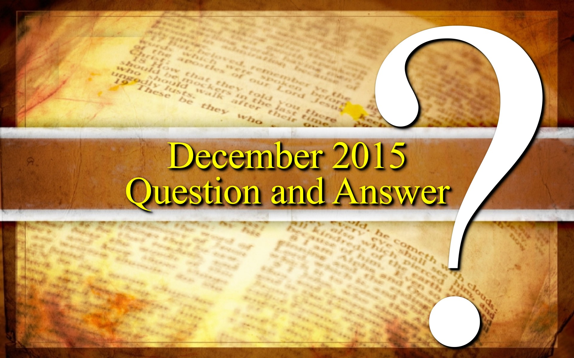 December 2015 Question and Answer