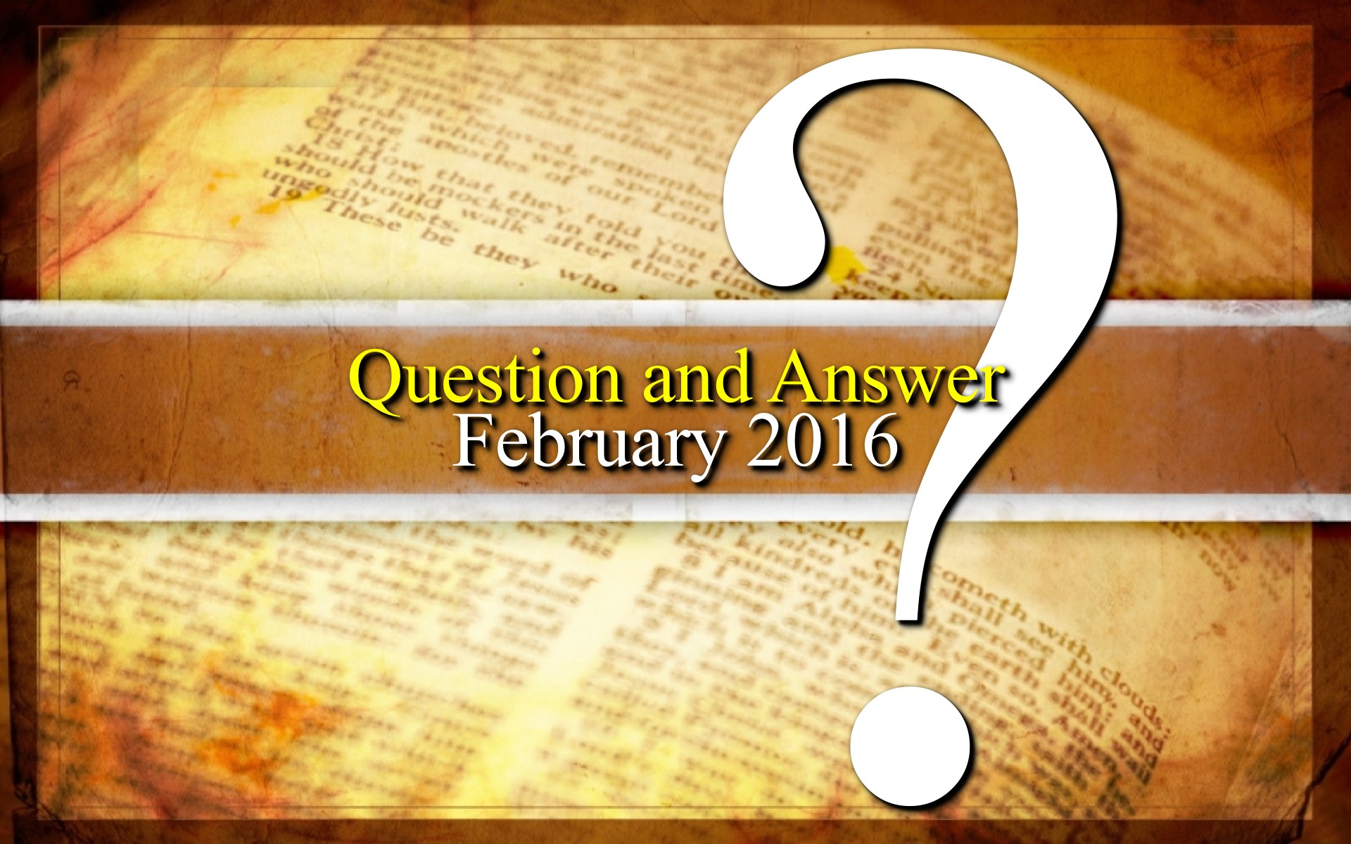 February 2016 Question and Answer