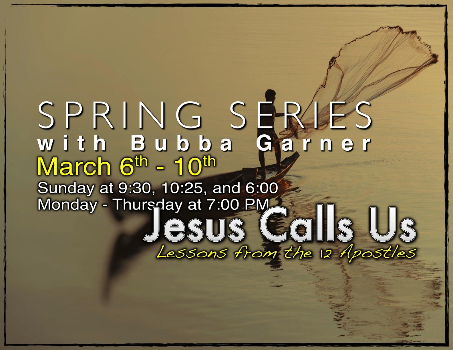 Spring Series with Bubba Garner