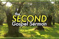 The Second Gospel Sermon