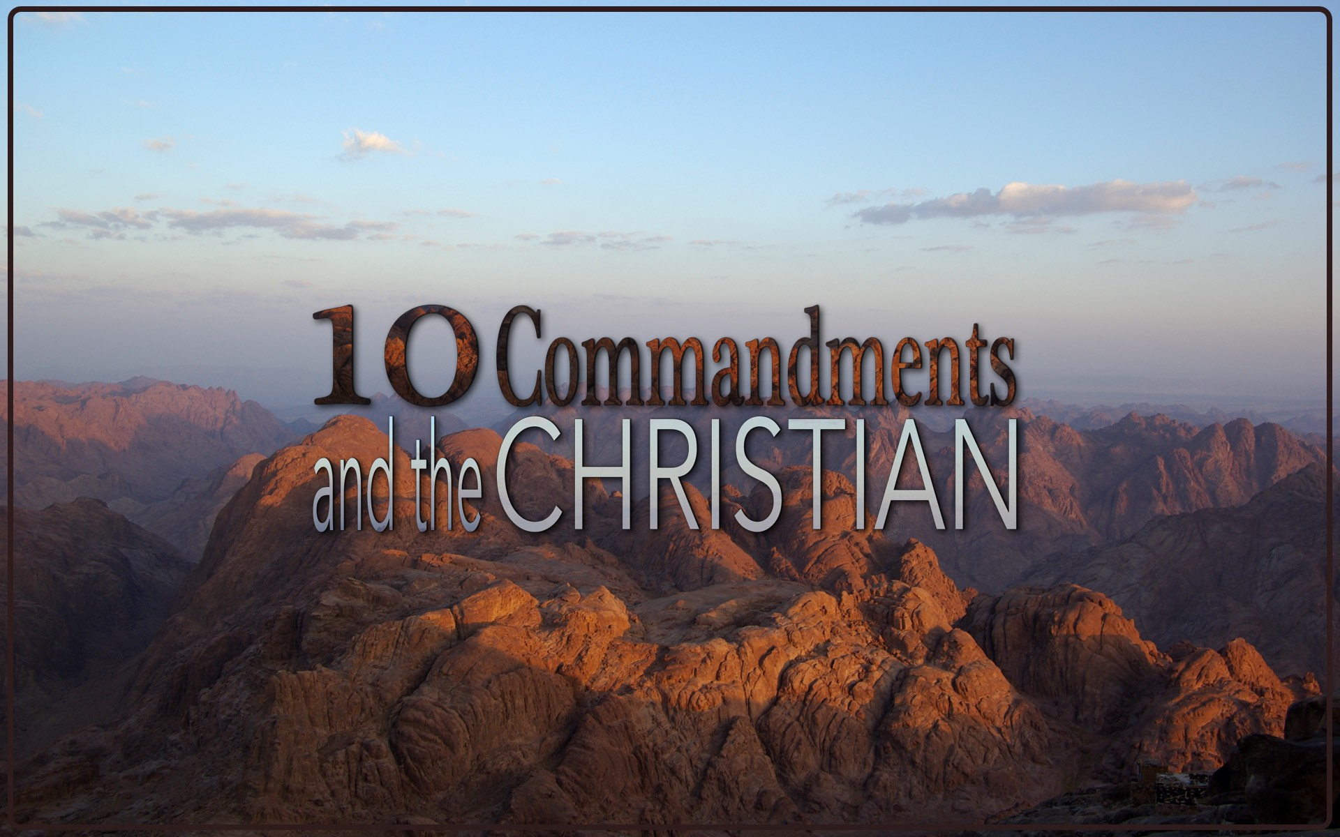 10 Commandments and Christians