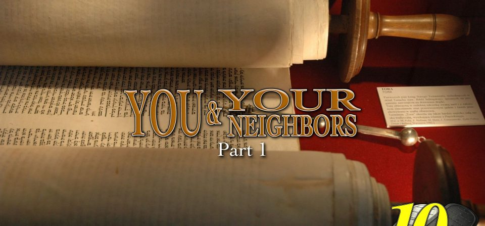 You and Your Neighbors Part One