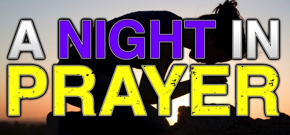 A Night In Prayer