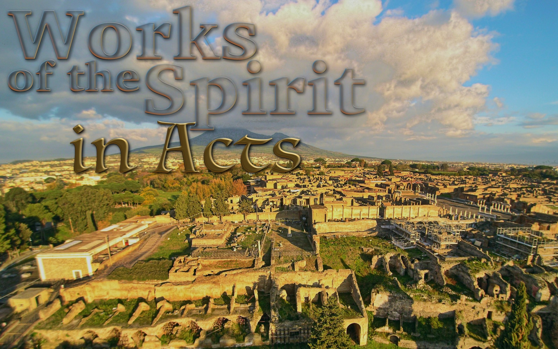 Works of the Spirit in the Book of Acts