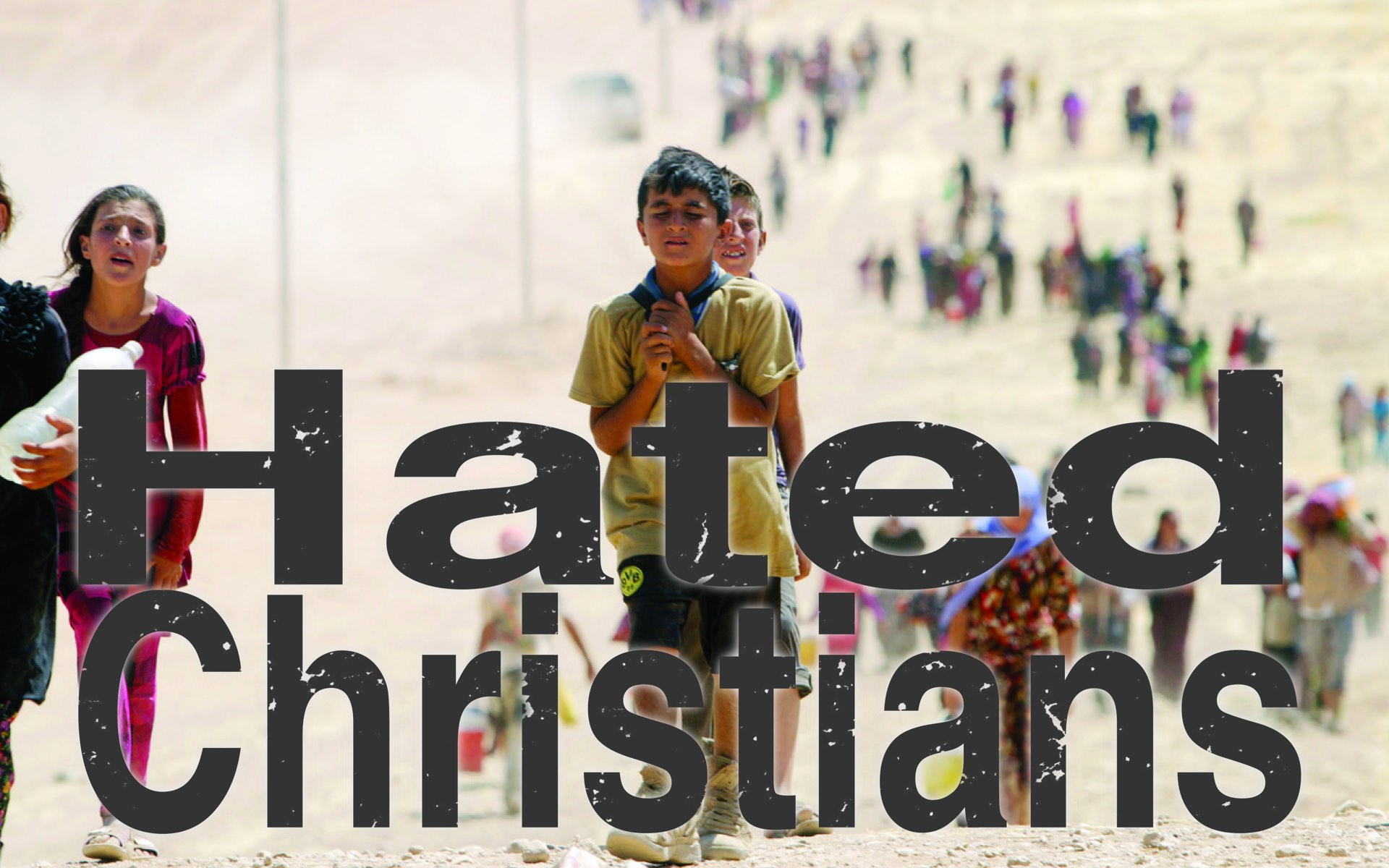 Hated Christians
