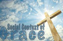 The Social Context of Grace