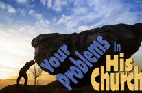 Your Problems In His Church