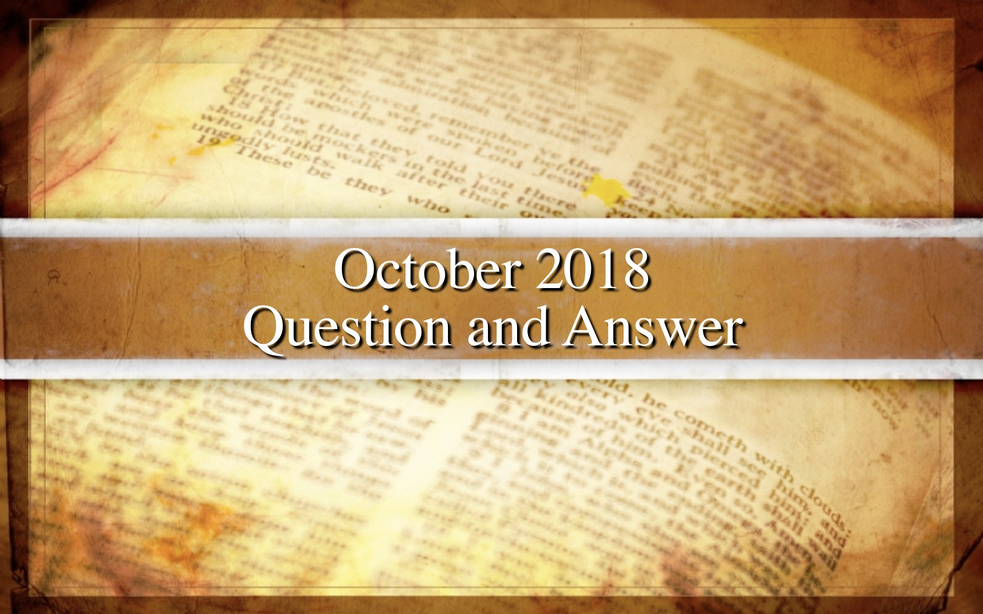 October 2018 Question and Answer