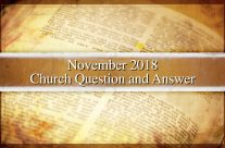 The Church Question and Answer – November 2018