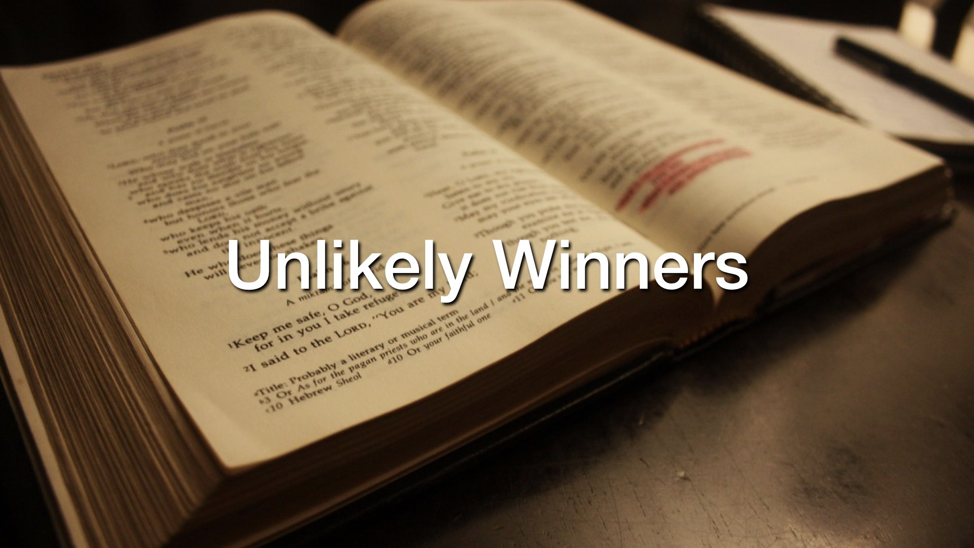 Unlikely Winners