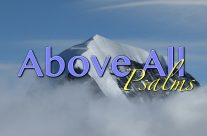 Above All  – Psalms
