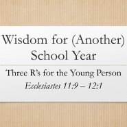 Wisdom for Another School Year