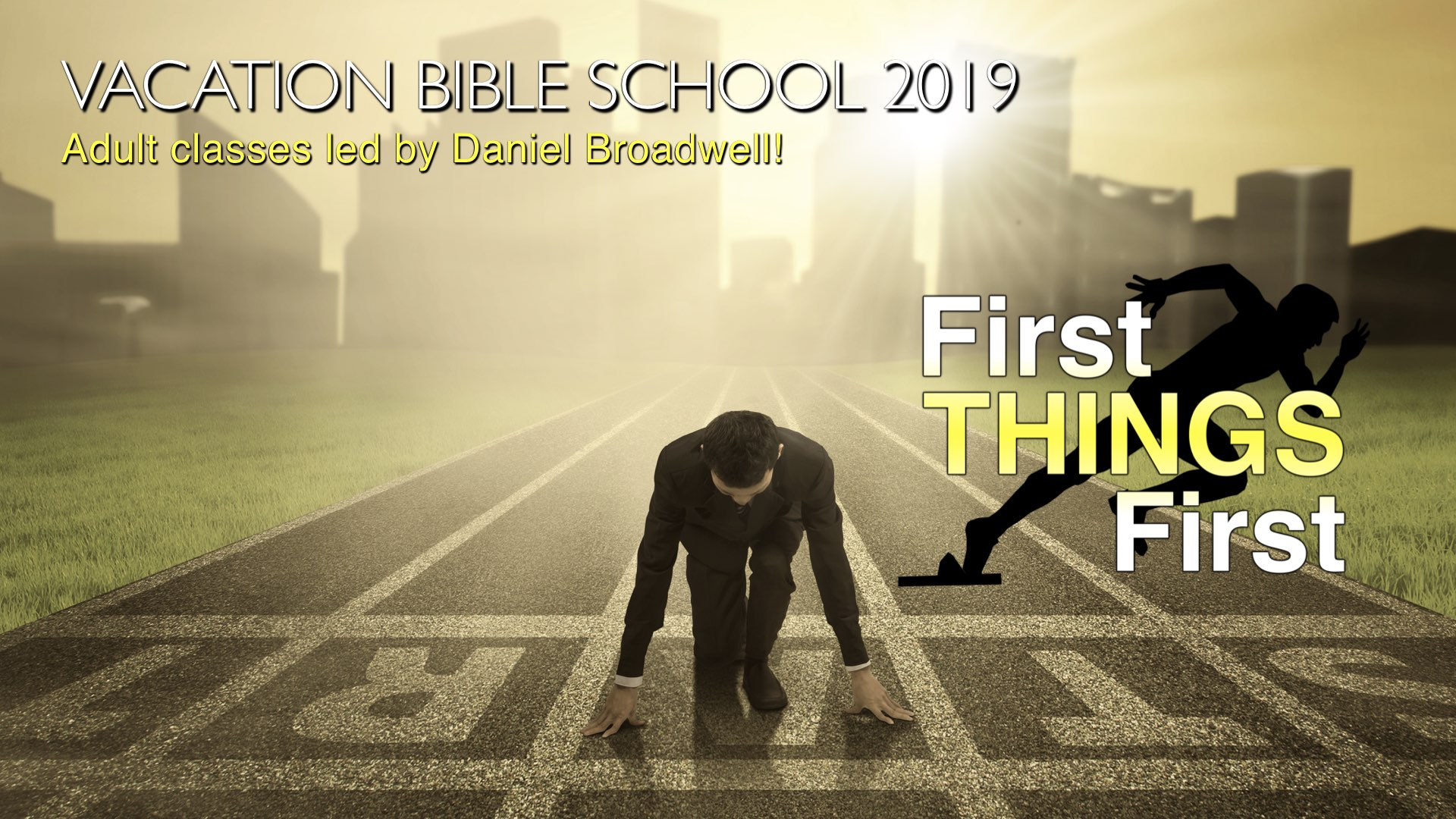 Vacation Bible School 2019 with Daniel Broadwell