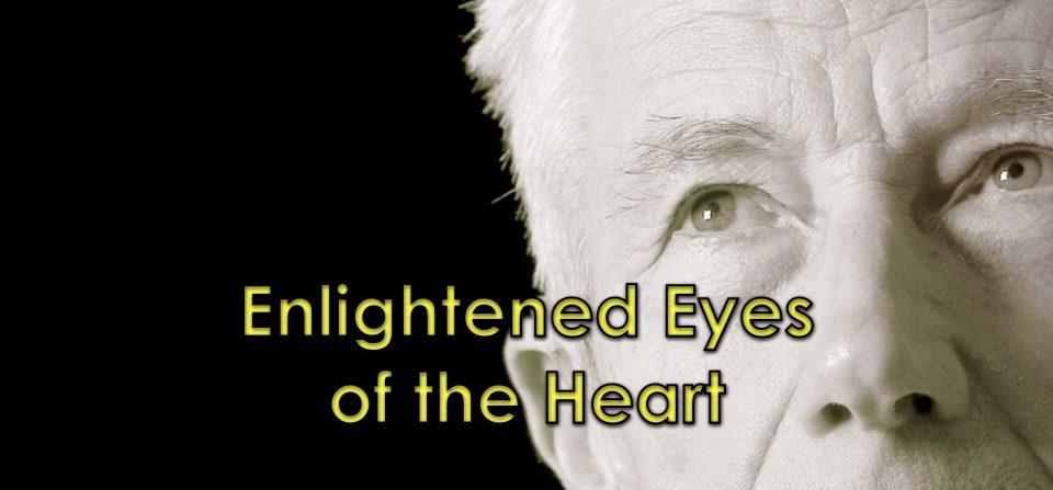 Enlightened Eyes of the Heart