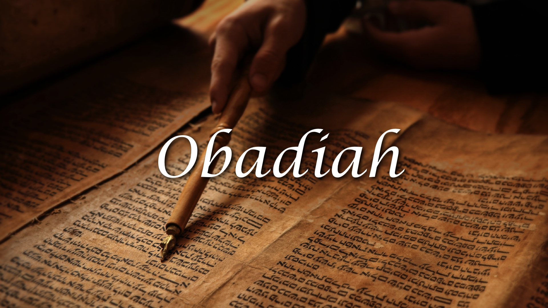 Obadiah – The Word of God to Edom