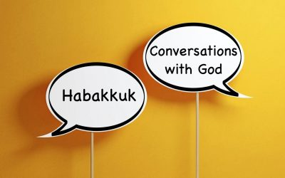 Habakkuk – Conversations With God