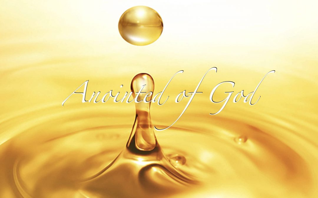 Anointed of God