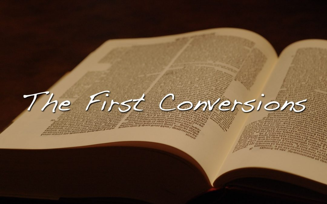 The First Conversions