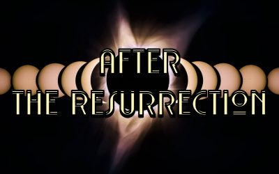 After the Resurrection