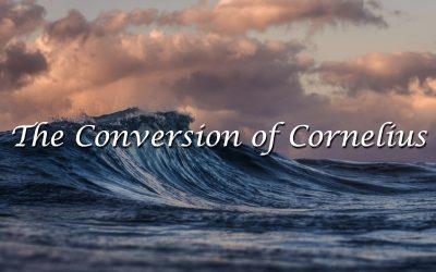 The Conversion of Cornelius