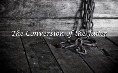 The Conversion of the Jailer
